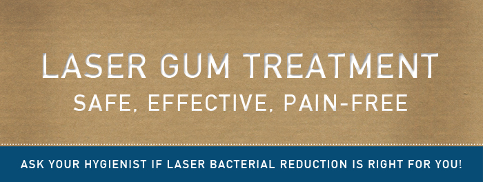 Laser Bacterial Reduction at Downtown Dental: Nashville, TN